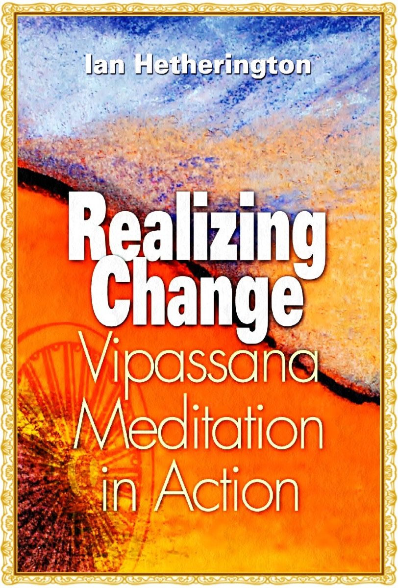Title- Realizing Change: Vipassana Meditation In Action E-book